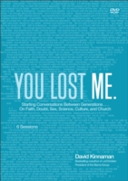 You Lost Me DVD: Creating Conversations of Faith with the Next Generation 9780801015007