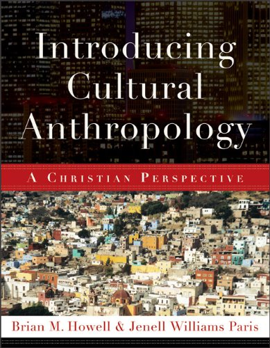 Introducing Cultural Anthropology: A Christian Perspective 9780801038877