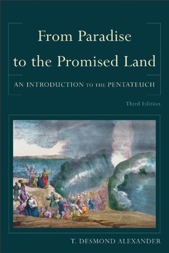 From Paradise to the Promised Land: An Introduction to the Pentateuch 9780801039980