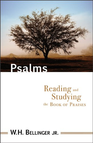 Psalms: Reading and Studying the Book of Praises 9780801045615