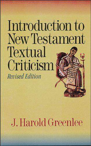 Introduction to New Testament Textual Criticism 9780801046445