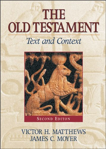 Old Testament: Text and Context 9780801047060