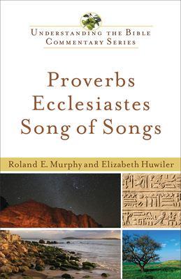 Proverbs, Ecclesiastes, Song of Songs 9780801047268