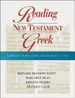 Reading New Testament Greek: Complete Word Lists and Reader's Guide 9780801047657