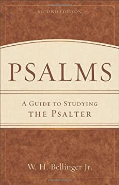 Psalms: A Guide to Studying the Psalter 9780801048555