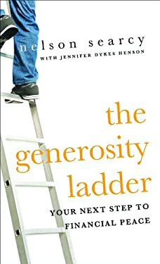The Generosity Ladder: Your Next Step to Financial Peace 9780801072765