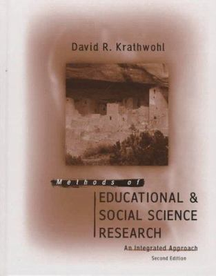 Methods of Educational and Social Science Research: An Integrated Approach 9780801320293