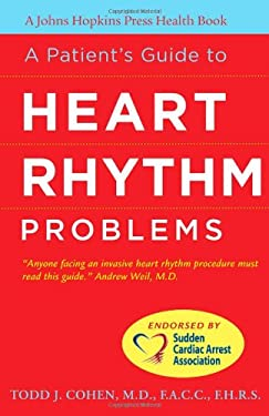 A Patient's Guide to Heart Rhythm Problems 9780801897757