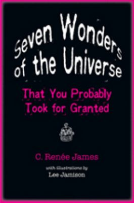 Seven Wonders of the Universe That You Probably Took for Granted 9780801897986