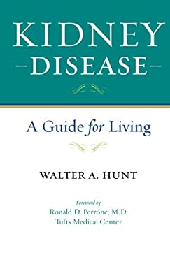 Kidney Disease: A Guide for Living 9780801899645