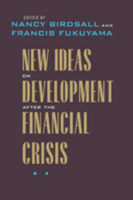 New Ideas on Development After the Financial Crisis 9780801899751