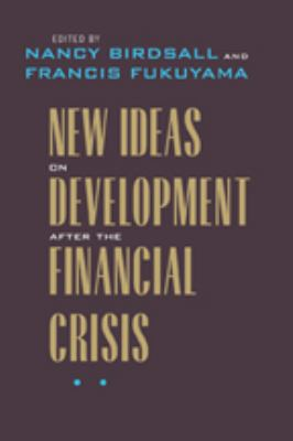 New Ideas on Development After the Financial Crisis 9780801899768