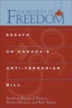 The Security of Freedom: Essays on Canada's Anti-Terrorism Bill 9780802085191