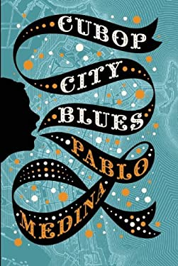 Cubop City Blues 9780802119841
