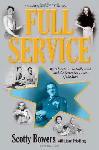 Full Service: My Adventures in Hollywood and the Secret Sex Lives of the Stars 9780802120076