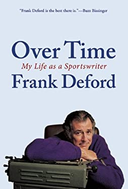 Over Time: My Life as a Sportswriter 9780802120151