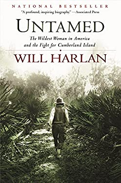 Untamed : The Wildest Woman in America and the Fight for Cumberland Island