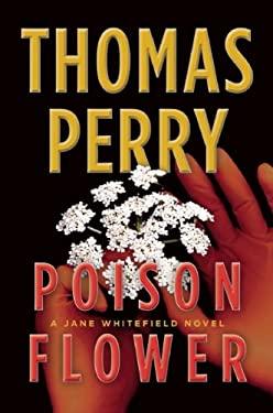 Poison Flower: A Jane Whitefield Novel 9780802126054