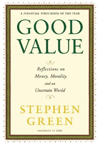 Good Value: Reflections on Money, Morality, and an Uncertain World 9780802145253