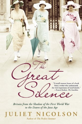 The Great Silence: Britain from the Shadow of the First World War to the Dawn of the Jazz Age 9780802145406