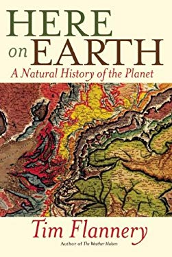 Here on Earth: A Natural History of the Planet 9780802145864
