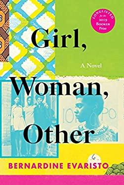 Girl, Woman, Other: A Novel