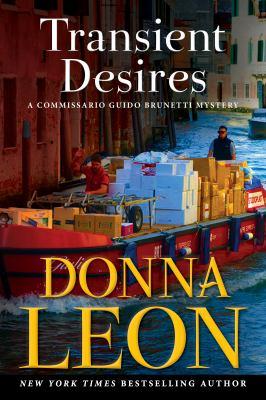 Transient Desires: A Commissario Guido Brunetti Mystery (The Commissario Guido Brunetti Mysteries, 30)
