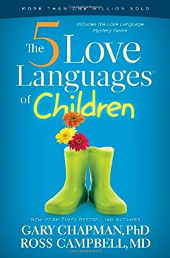 The 5 Love Languages of Children 9780802403476