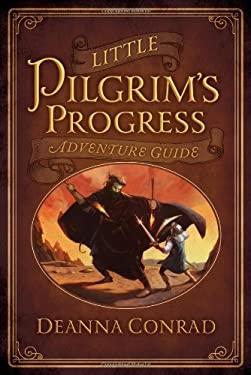 Little Pilgrim's Progress Adventure Guide 9780802406323