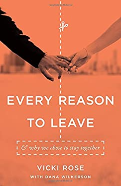 Every Reason to Leave: And Why We Chose to Stay Together as book, audiobook or ebook.