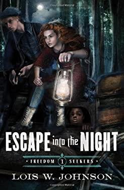 Escape Into the Night 9780802407160