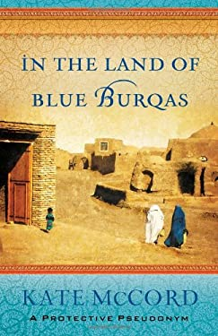 In the Land of Blue Burqas 9780802408143
