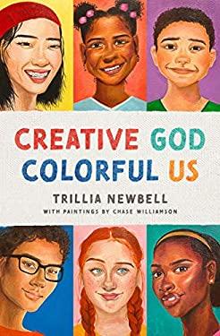 Creative God, Colorful Us
