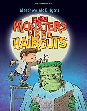 Even Monsters Need Haircuts 9780802728012