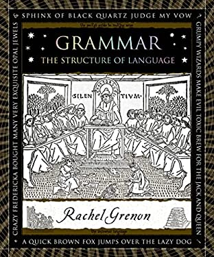 Grammar: The Structure of Language 9780802743589
