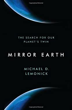 Mirror Earth: The Search for Our Planet's Twin 9780802779007