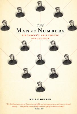 The Man of Numbers: Fibonacci's Arithmetic Revolution 9780802779083