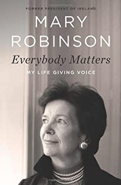 Everybody Matters: My Life Giving Voice 9780802779649