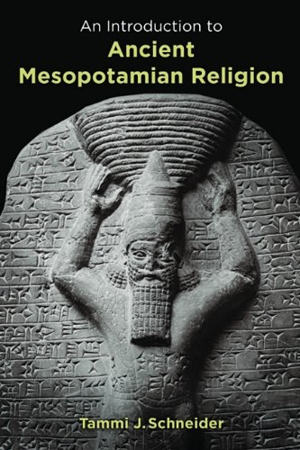 An Introduction to Ancient Mesopotamian Religion 9780802829597