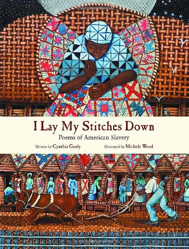 I Lay My Stitches Down: Poems of American Slavery 9780802853868