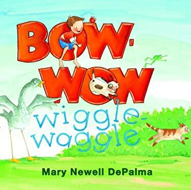 Bow-Wow Wiggle-Waggle 9780802854087