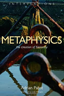 Metaphysics: The Creation of Hierarchy 9780802864512