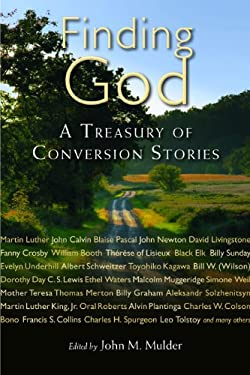 Finding God: A Treasury of Conversion Stories 9780802865755