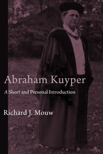 Abraham Kuyper: A Short and Personal Introduction 9780802866035