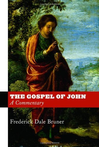 The Gospel of John: A Commentary 9780802866356