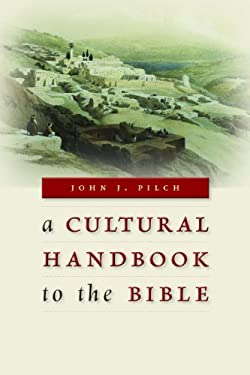 A Cultural Handbook to the Bible 9780802867209
