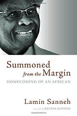 Summoned from the Margin: Homecoming of an African 9780802867421