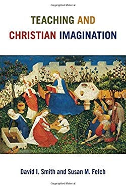 Teaching and Christian Imagination