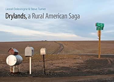 Drylands, a Rural American Saga 9780803234246
