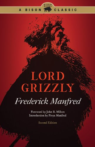 Lord Grizzly 9780803235236